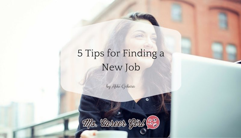 5 Tips for Finding a New Job - Ms Career Girl