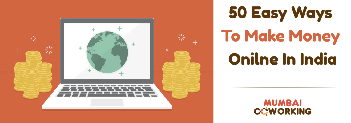 50 Easy Ways To Make Money Online In India Earn Money Online Faster