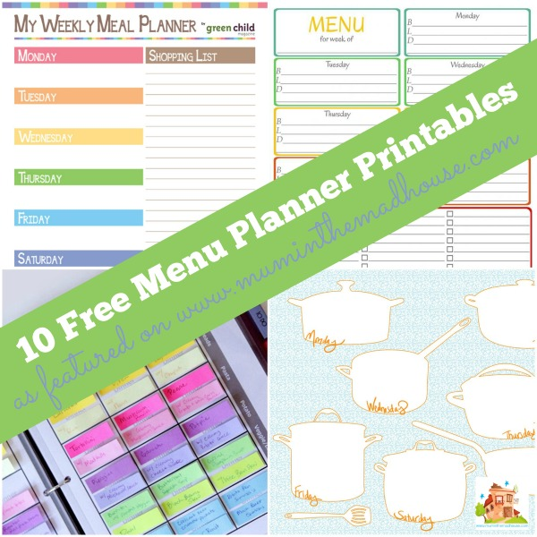 Ten Fabulous Free Meal Planning Printables - Mum In The Madhouse