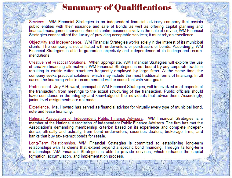 Summary of Qualifications of WM Financial Strategies, Independent