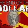 China & Russia Orchestrating the End Of the U.S. Dollar