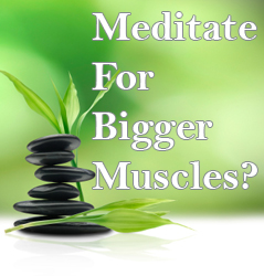 meditation-bodybuilding