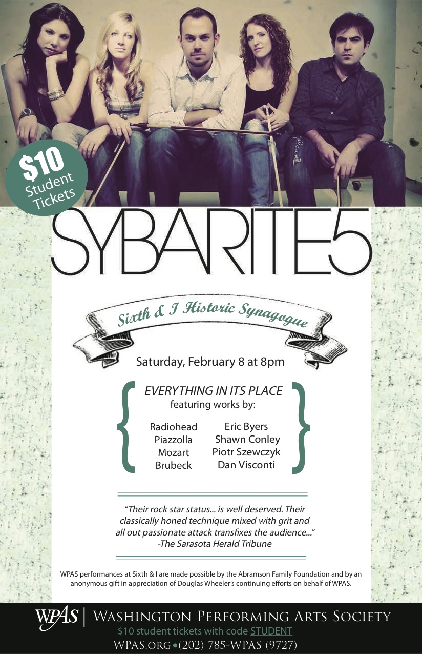 Shows We're Stoked For: SYBARITE5 at Sixth & I – Student Priced Tickets Til Friday!