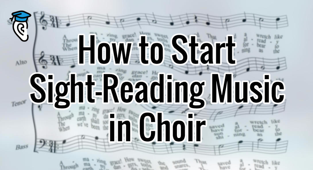 How to Start Sight-Reading Music in Choir Musical U
