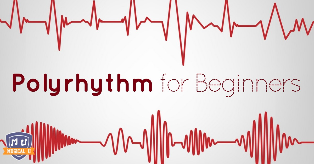 Polyrhythm for Beginners Musical U