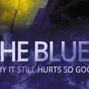 The Blues - Why it Still Hurts so Good book preview