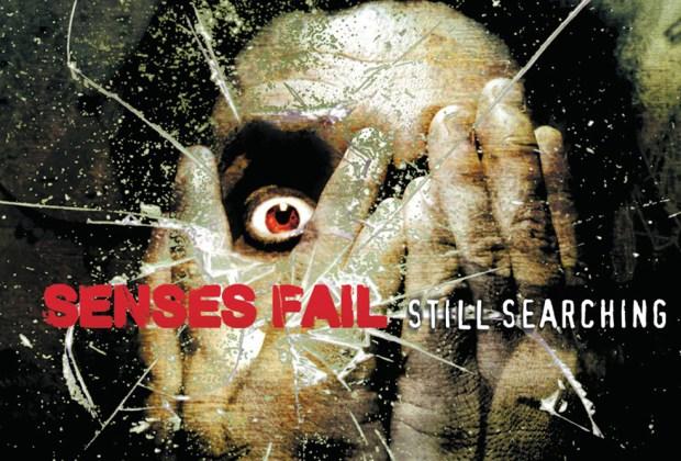 "Senses Fail - ""Still Searching"""