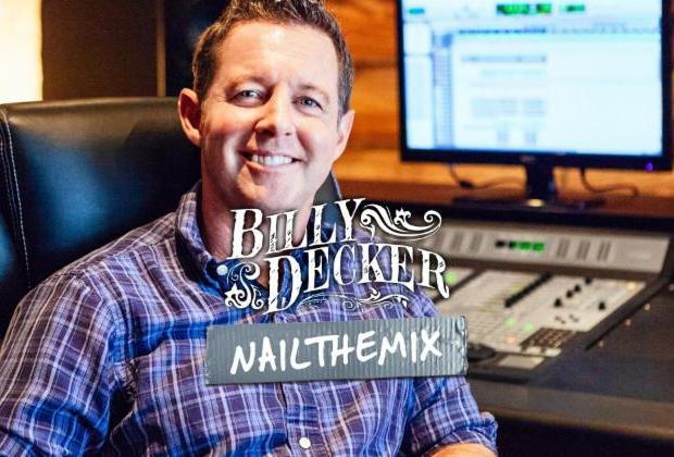 Nail The Mix hosts Billy Decker