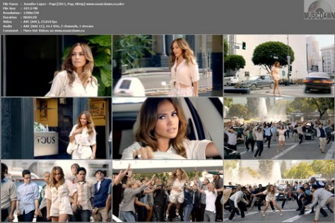 Jennifer Lopez – Papi [2011, HD 720p] Music Video + Behind The Scenes Footage (Re:Up)