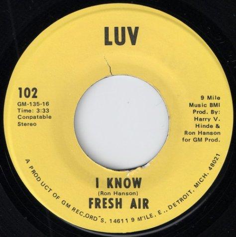 Fresh Air - I Know (LUV # 102)