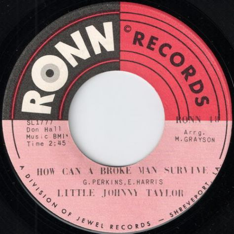 Little Johnny Taylor - How Can A Broke Man Survive (RONN 48) Label Scan