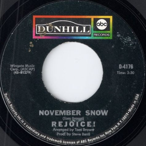 "Rejoice! – November Snow (Dunhill) [7""] '1968"