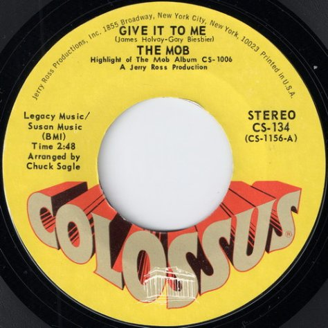 "The Mob – Give It To Me (Colossus) [7""] '1970"