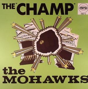 The Mohawks – Champ