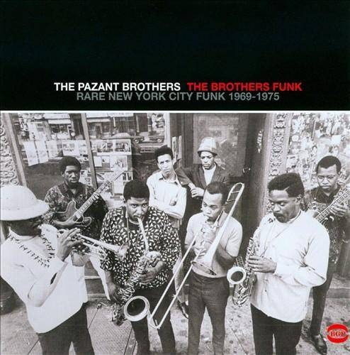 The Pazant Brothers - The Brothers Funk Rare New York City Funk 1969-1975 Front Cover Art