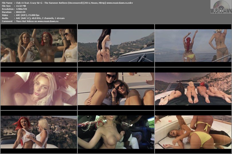 клип Club 41 feat. Crazy Sir-G - The Summer Anthem (Uncensored) 2014 HDrip