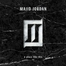 Majid Jordan - A Place Like This