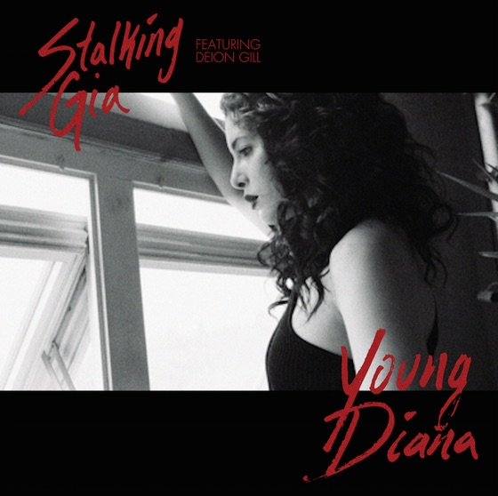 """""""Young Diana,"""" the new single from NYC-based singer songwriter Stalking Gia is out now!"""