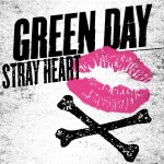 """Green Day announce 1st single off Dos! and debut video for """"Stray Heart"""""""