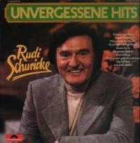 Rudi Schuricke:Unvergessene Hits - LP, 1982, Best-Of ...