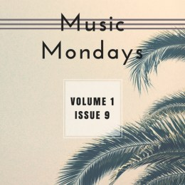 Music Mondays – August Playlist