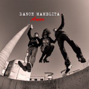 Dance Mamblita - Amor (2013) - MP