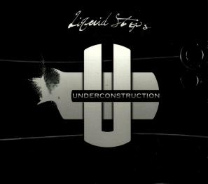 Underconstruction - Liquid Steps (2009)