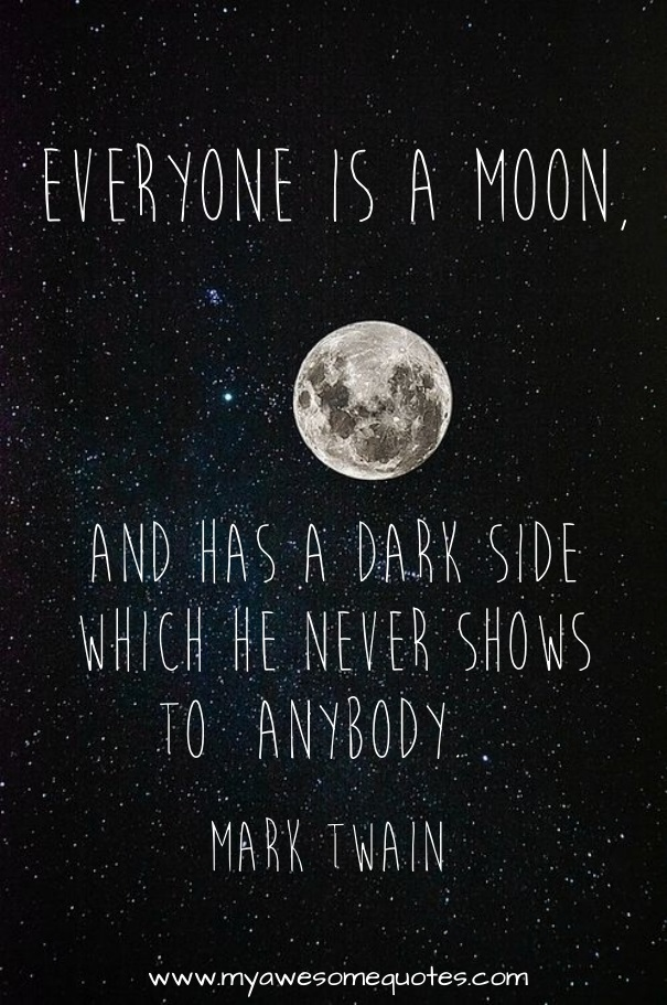 Terrence Mckenna Wallpaper Quotes Mark Twain Quote About The Moon Awesome Quotes About Life