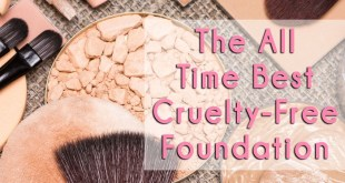 The Best Cruelty Free Foundation of All Time