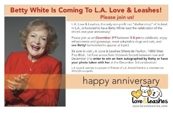 L.A. Love & Leashes Betty White