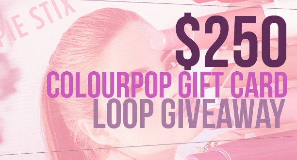 ColourPop Giveaway $250 prize