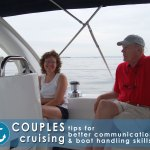 Couples Cruising: Tips for Better Communication and Boat Handling Skills