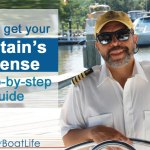 How to Get Your Captain's License –A Step-by-Step Guide