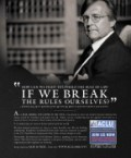 How Can we fight to uphold the rule of law if we break the rules ourselves?