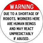 Warning – Robot Shortage