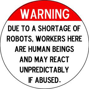 Warning – Robot Shortage