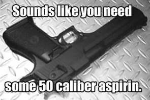 50 Cal. Asprin
