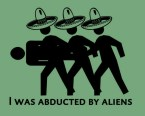 I was abducted by aliens
