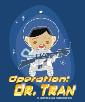 Operation: Dr. Tran