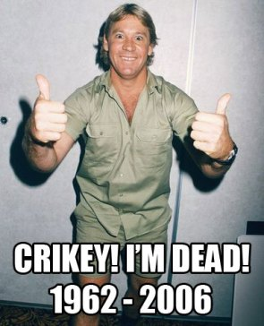 RIP Steve Irwin Thumbs Up