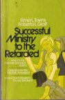 Successful Ministry to the Retarded