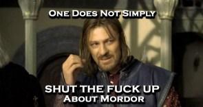 mordor-shut-the-fuck-up.jpg
