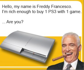 Rich enough to buy a PS3