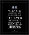 Diamonds.  Not Herpes
