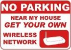 No Parking Near My House