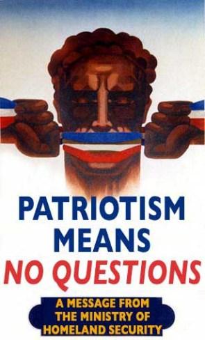 Patriotism = No Questions