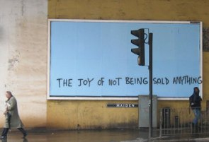 The Joy Of Not Being Sold Anything Graffiti