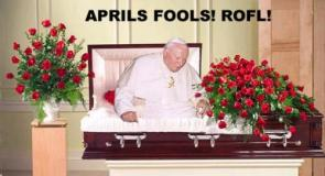 April Fool's Day- Pope