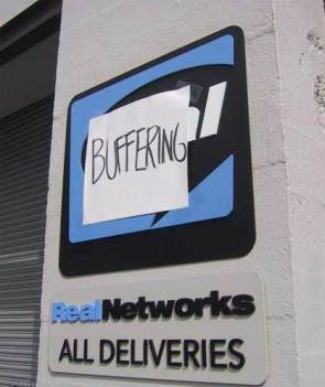 Real Networks [buffering]