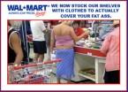 Wal*Mart Fat Ass